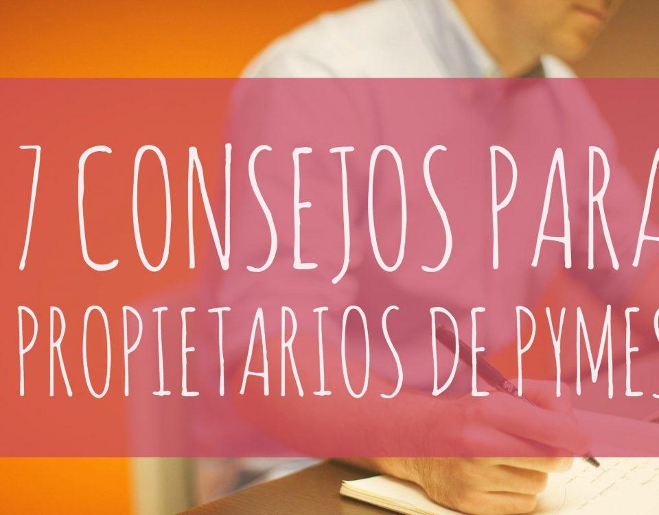 7-consejos-para-propietarios-de-pymes