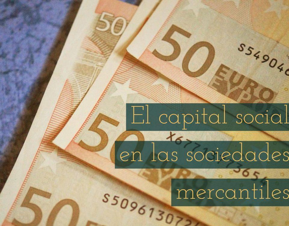 el-capital-social-en-las-sociedades-mercantiles