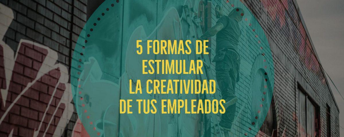 maneras-de-estimular-la-creatividad-de-tus-empleados